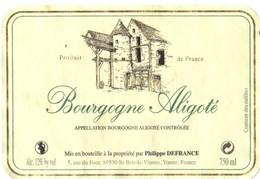 Etiquette De Bourgone Aligoté - DEFRANCE Philippe - St Bris Le Vineux - Yonne - 89 - Bourgogne