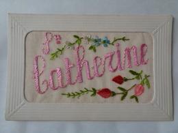 SAINTE - CATHERINE,carte Brodée - Saint-Catherine's Day
