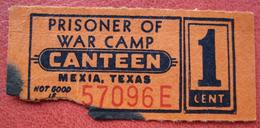 1 Cent For Canteen Of Prisoner Of War (POW) Camp Mexia, Texas (Limestone County) - USA