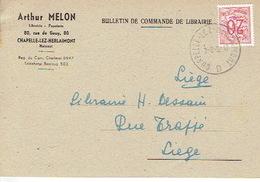 CP Publicitaire CHAPELLE-LEZ-HERLAIMONT 1952 - ARTHUR MELON - Librairie - Papeterie - Chapelle-lez-Herlaimont