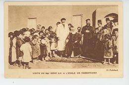 SYRIE - Mission Des Jésuites Français En Syrie - VISITE DE Mgr BÉRÉ O.P. A L'ECOLE DE HASSETCHEH - Syria