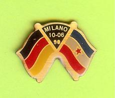 Pin's Milano 10-06-90 Drapeaux Allemagne Yougoslavie - 4CC18 - Badges