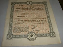 AZIONE TITOLO INTERINALE PROVVISORIO -PRESTITO DELLA REPUBBLICA DI SAN MARINO 1909 - Azioni & Titoli