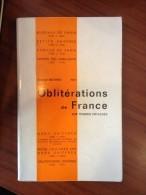 MATHIEU Armand: Catalogue Des Oblitérations Gros Et Petits Chiffres Sur Timbres De France Edit 1973 - Matasellos