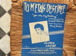 PARTITION MUSICALE  *GLORIA LASSO  Tu M' Étais Destinée  You Are My Destiny - Scores & Partitions
