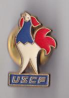 PIN'S THEME U S C F  SPORT DU CHEMINOT FRANCAIS  COQ FRANCAIS EN ZAMAC - Badges