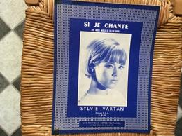 PARTITION MUSICALE  *SYLVIE VARTAN  Si Je Chante - Partitions Musicales Anciennes