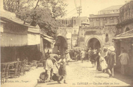 CPA - TANGER - UNE RUE ALLANT AU SOCCO - Tanger