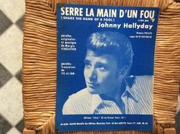 PARTITION MUSICALE  *JOHNNY HALLYDAY  Serre La Main D'Un Fou  Shake Thé Hand Of A Fool - Scores & Partitions