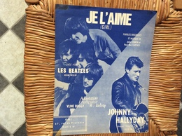 PARTITION MUSICALE  *JOHNNY HALLYDawAY  *LES BEATLES  Je L'Aime  (Girl) - Spartiti