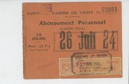 VICHY - Carte D'abonnement Personnel Au Casino De Vichy Expirant Le 26 Juin 1924 - Vichy
