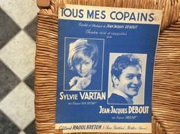 PARTITION MUSICALE *SYLVIE VARTAN *JEAN-JACQUES DEBOUT  Tous Mes Copains - Scores & Partitions