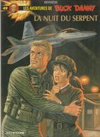 Buck Danny N°49 Mission La Nuit Du Serpent De BERGESE Des Editions DUPUIS De 2000 - Buck Danny