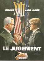 XIII N°12 Le Jugement De W. VANCE & J. VAN HAMME Des Editions DARGAUD De 1997 EO - XIII