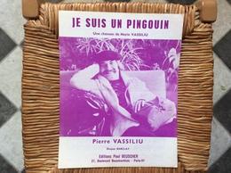 PARTITION MUSICALE  *PIERRE VASSILIU  Je Suis Un Pingouin - Scores & Partitions