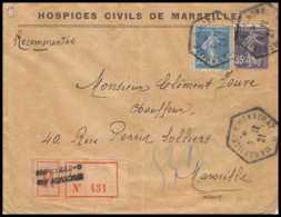 3754 Recommandé Lettre Bouches Du Rhone Entete Hospices Civils N°140 + 142 Semeuse Marseille C Honnorat 1921 - Marcofilia (sobres)