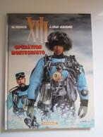 2004 XIII N°16. Opération Montecristo W. Vance & J. Van Hamme - XIII