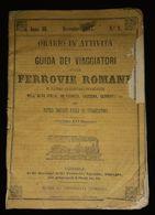 1867 GUIDA DEI VIAGGIATORI FERROVIE ROMANE GUIDE CHEMINS FER ROMAINS ITALIE FRANCE SUISSE PUBlCITE HOTEL  ITALIA - Tourism Brochures