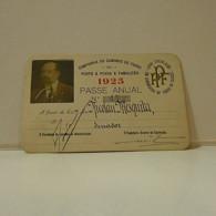 Passe - Season Ticket - Senador Nicolau Mesquita - 1925 - Companhia Do Caminho De Ferro Do Porto à Povoa E Famalicão - Week-en Maandabonnementen