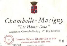 Etiquette Chambolle Musigny Les Hauts Doix Domaine Robert Groffier - Morey Saint Denis - Cote D'Or - 21 - Bourgogne