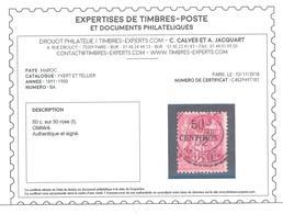MAROC, Avant Indépendance, N°6A Signé+certificat C.CALVES Du 12/11/2018, Cote 290€ - Otros