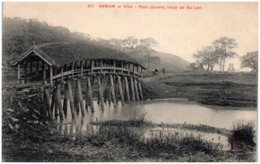 ANNAM - Vinh - Pont Couvert, Route De Xa-Lam - Vietnam