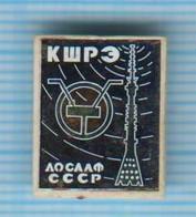 USSR / Badge / Soviet Union / UKRAINE. DOSAAF. Amateur. Kiev School Of Radio Electronics. Connection. - Administrations