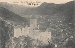 AK - BURG KARNEID (Castel Cornedo) Gegen Bozen 1911 - Italien