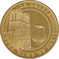 75 CRYPTE NOTRE-DAME DE PARIS MÉDAILLE ARTHUS BERTRAND 2007 JETON MEDALS TOKEN COINS - 2007