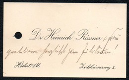B1514 - Dr. Heinrich Rössner - Höchst -  Visitenkarte - Visitenkarten