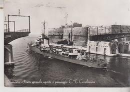 TARANTO PONTE GIREVOLE APERTO E PASSAGGIO C.T. CARABINIERE - Taranto