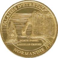 76 FALAISES D'ÉTRETAT PORTE D'AVAL NORMANDIE MÉDAILLE ARTHUS BERTRAND 2007 JETON TOURISTIQUE MEDALS TOKENS COINS - Arthus Bertrand