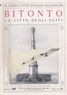 1920 N°140 - Le Cento Città D'Italia Illustrate Bitonto Città Degli Ulivi Puglia.C - Non Classificati