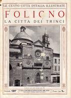 1920 N°151 - Le Cento Città D'Italia Illustrate Foligno La Città Dei Trinci.A - Non Classificati
