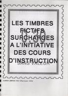 Timbres Fictifs - Lot De 3 Etudes - +85 Pages - G. Gomez - Frais De Port 3.50€ - Fachliteratur