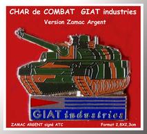 SUPER PIN'S Militaria : CHAR De COMBAT GIAT Industries Version ZAMAC ARGENT Signé ATC, Clou Serti, 2,8X2,3cm - Militares