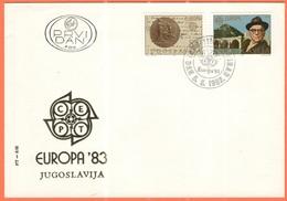 JUGOSLAVIA - Yugoslavia - YOUGOSLAVIE - JUGOSLAVIJA - 1983 - Europa CEPT - FDC - Europa-CEPT