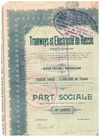 Titre Ancien - TRAMWAYS ET ELECTRICITE EN RUSSIE SOCIETE FONDEE EN 1911 - Titre De 1923 - Chemin De Fer & Tramway