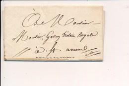 Courrier De 1821 Pour Le Notaire Royale De SAINT AMAND MONTROND 18 / Lieux Et Expéditeur à Identifier - Marcophilie (Lettres)
