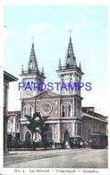 115123 EQUATOR GUAYAQUIL CHURCH LA MERCED & TRAMWAY TRANVIA POSTAL POSTCARD - Ecuador