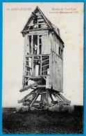 CPA 02 St SAINT-QUENTIN Aisne - Moulin De Tout-Vent - Souvenir Historique 1870 * Molen Windmill Mühle Molino à - Saint Quentin