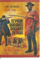 """E 372 -  SERGIO LEONE """" ET POUR QUELQUES DOLLARS DE PLUS  """" CLINT EASTWOOD / LEE VAN CLEEF / GIAN MARIA VOLONTE - Affiches Sur Carte"""