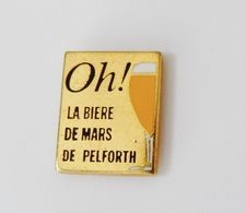 Pin's BOISSON Oh La Bière De Mars De Pelforth - Beverages