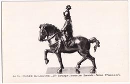 O.A. 75 - Musée Du Louvre - J-Fr. Gonzague - Bronze Par Sperandio - Mantoue -  (Paris) - Louvre