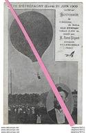 ETREPAGNY  Fête Du 21 Juin 1909  Souvenir De L'Ascension Du Ballon  (recto-verso) - Francia