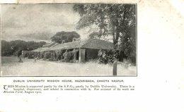 CHHOTA NAGPUR DUBLIN UNIVERSITY MISSION HOUSE HAZARIBAGH INDIA BRITISH INDIEN - India