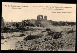 51 -  MESNIL LES HURLUS (Marne) - Le Village Et L'Eglise En Ruines Aprés Les Terribles Bombardements - Otros Municipios