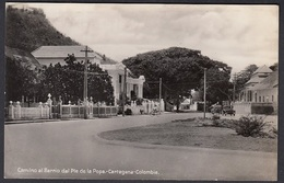 CPA Colombie / Colombia,  CARTAGENA, Camino Al Barrio Del Pie De La Popa, Carte Photo, - Colombia