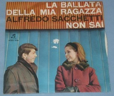 Alfredo Sacchetti 45t La Ballata Della Mia Ragazza (Columbia SCMQ 1636] Italy 60s) VG++ M - Sonstige - Italienische Musik