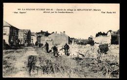 51 -  MINAUCOURT (Marne) - Entrée Du Vilage De Minaucourt Détruit Par Les Bombardements - Other Municipalities